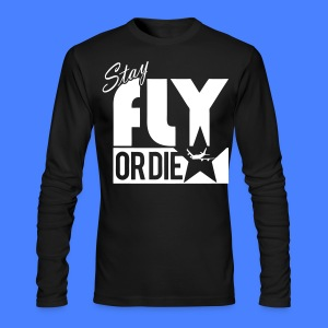 Stay Fly Or Die Long Sleeve Shirts - stayflyclothing.com - Men's Long Sleeve T-Shirt by Next Level