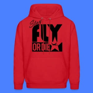 Stay Fly Or Die Hoodies - stayflyclothing.com - Men's Hoodie