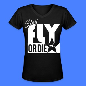 Stay Fly Or Die Women's T-Shirts - stayflyclothing.com - Women's V-Neck T-Shirt