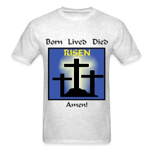 Born Lived Died Risen - Men - Men's T-Shirt