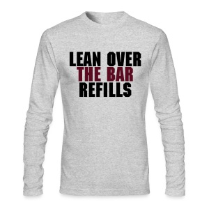 Lean Over The Bar Refills - Men's Long Sleeve T-Shirt by Next Level