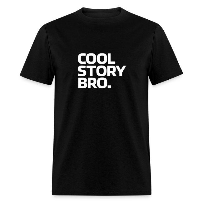 Cool Story Bro | Mens Tee