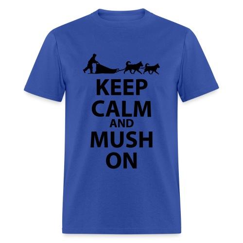 Keep Calm and MUSH On Men's Standard T-Shirt - Men's T-Shirt