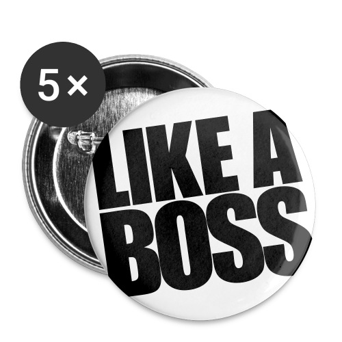Like A Boss  - Large Buttons