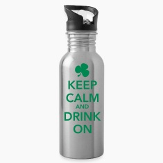 Keep Calm and Drink On Water Bottle
