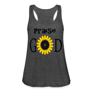 Praise God - Women's Flowy Tank Top by Bella