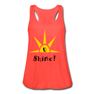 U Shine - Women's Flowy Tank Top by Bella