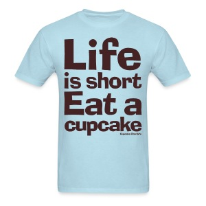 Life is Short...Eat a Cupcake Men's Tee - Brown - Men's T-Shirt