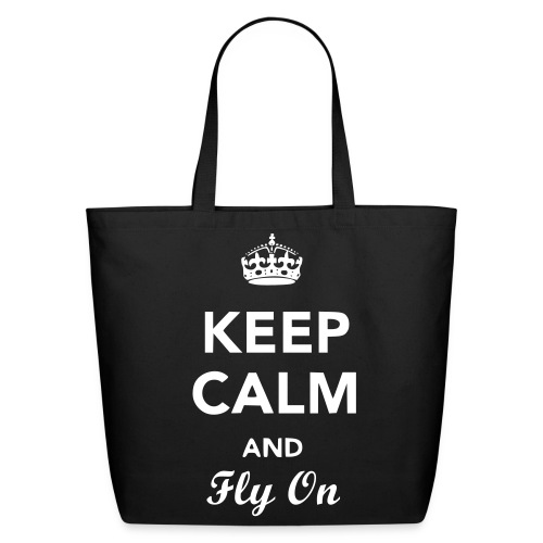 Keep Calm And Fly On Bag - Eco-Friendly Cotton Tote