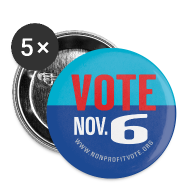 Buttons ~ Large Buttons ~ Official Vote November 6 Button