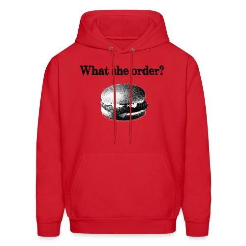 What She Order - Men's Hoodie