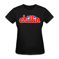 Women's T-Shirts ~ Women's T-Shirt ~ Chill