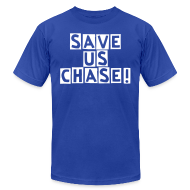 T-Shirts ~ Men's T-Shirt by American Apparel ~ Save us Chase!