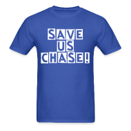 T-Shirts ~ Men's T-Shirt ~ Save us Chase!