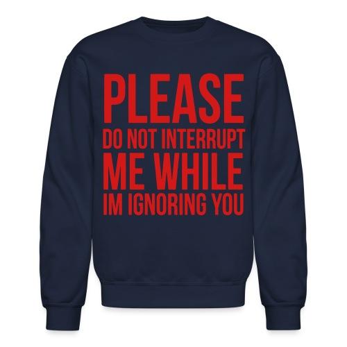 T$$C Please Dont Crewneck - Crewneck Sweatshirt