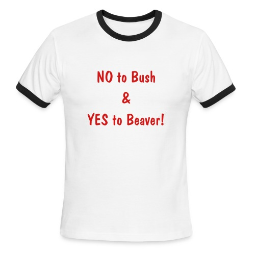 No Bush Yes Beaver! - Men's Ringer T-Shirt