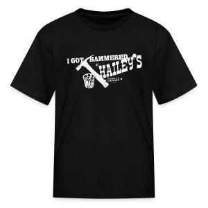 I GOT HAMMERED AT HAILEY'S - Kids' T-Shirt