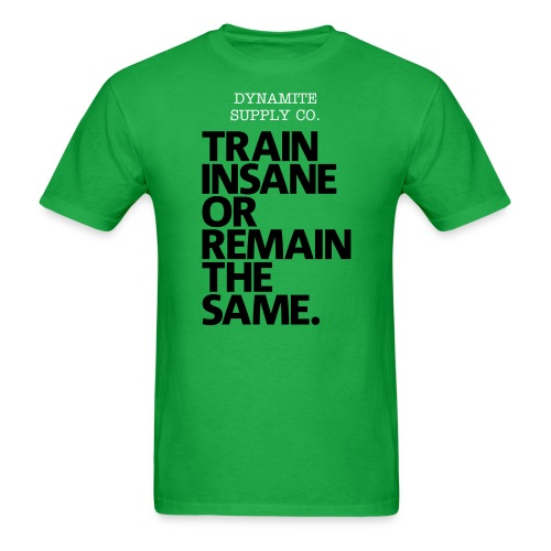Train Insane Tee - Men's T-Shirt