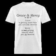 T-Shirts ~ Men's T-Shirt ~ Grace & Mercy blk letters - Men