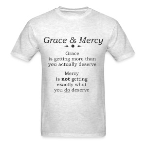 Grace & Mercy blk letters - Men - Men's T-Shirt