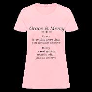 Women's T-Shirts ~ Women's T-Shirt ~ Grace & Mercy blk letters- Women