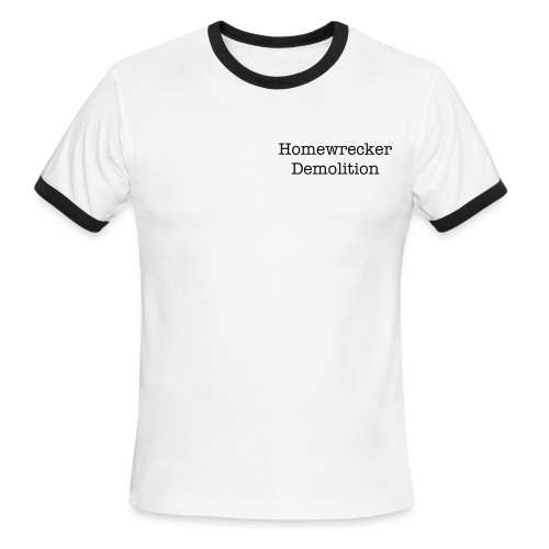 Homewrecker Demolition Tee - Men's Ringer T-Shirt
