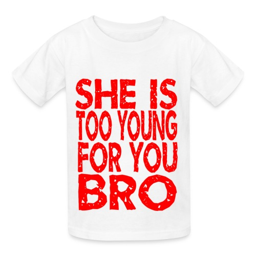 SHE IS TOO YOUNG - Kids' T-Shirt
