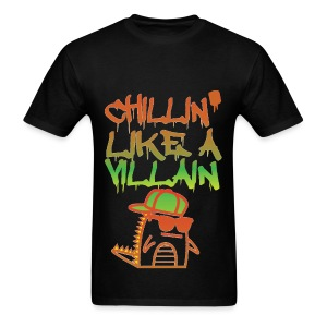 Chillin' Like A Villain - Men's T-Shirt
