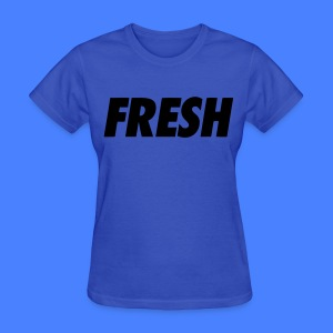 Fresh Women's T-Shirts - stayflyclothing.com - Women's T-Shirt