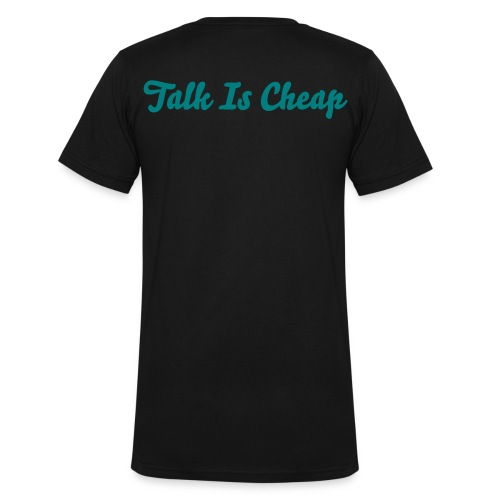 Talk is Cheap  - Men's V-Neck T-Shirt by Canvas