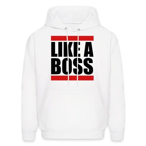 Like a Boss Hoodie - Men's Hoodie