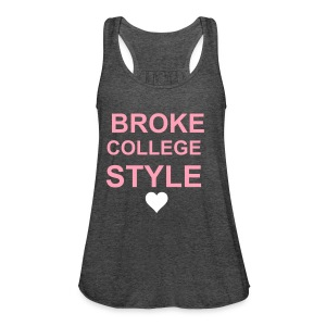 Broke College Style Heart Lazy Tank  - Women's Flowy Tank Top by Bella