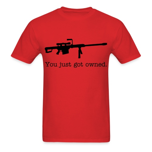 You just got owned - Men's T-Shirt