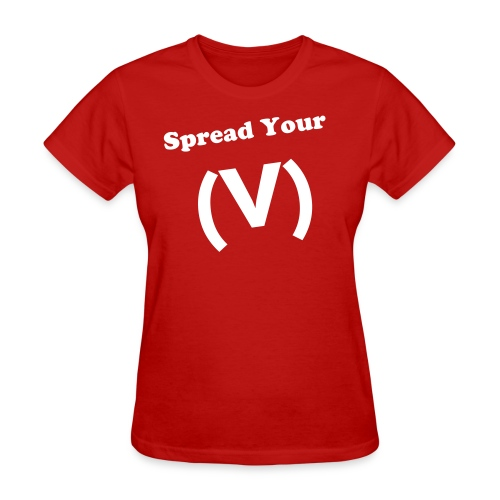 Spread Your (V) Womens - Women's T-Shirt