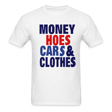 MONEY HOES CAR & CLOTHES