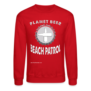 Planet Beer Beach Patrol Men's Crewneck Sweatshirt - Crewneck Sweatshirt