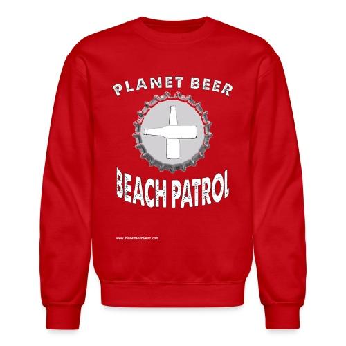 Planet Beer Beach Patrol Men's Crewneck Sweatshirt - Crewneck Sweatshirt