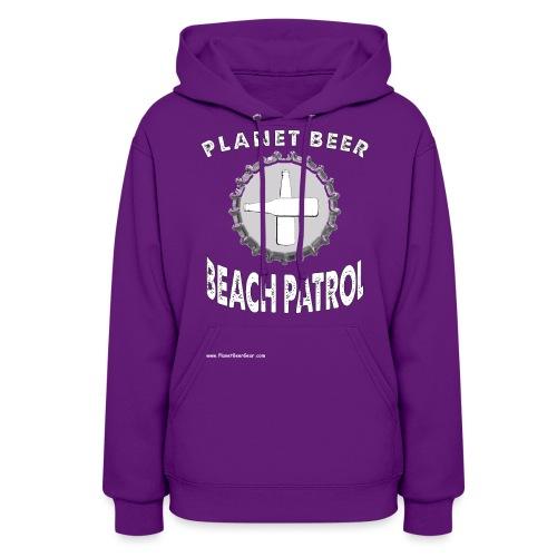 Planet Beer Beach Patrol Women's Hooded Sweatshirt - Women's Hoodie