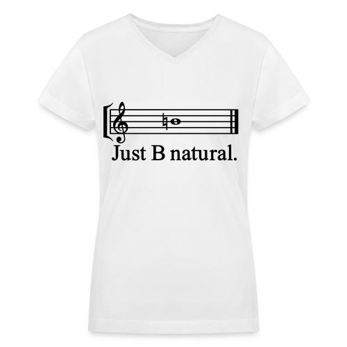 Just B Natural - Women's V-Neck T-Shirt