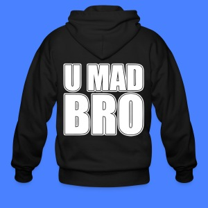 U Mad Bro Zip Hoodies/Jackets - stayflyclothing.com - Men's Zip Hoodie