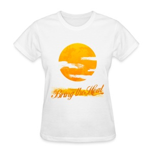 Bring The Heat T-Shirt - Women's T-Shirt