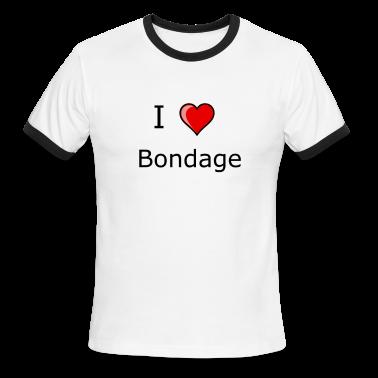 I LOVE bondage shirt kinky sexy