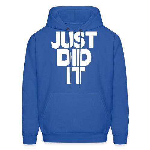 Just Did It. - Men's Hoodie