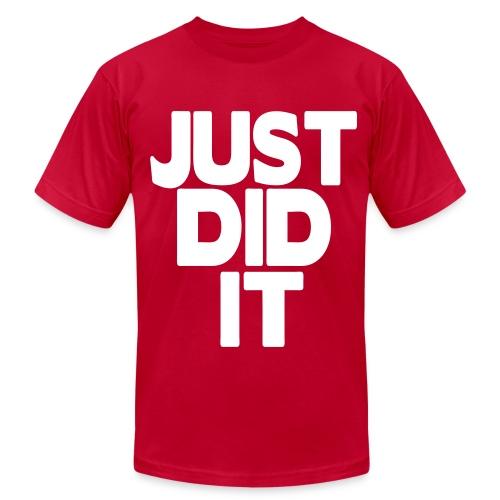Just Did It. - Men's Fine Jersey T-Shirt