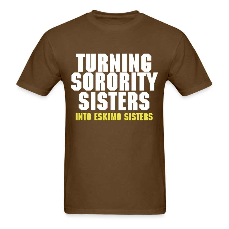 Sorority sisters into eskimo sisters t shirt t shirt sayings for Greek t shirt design websites
