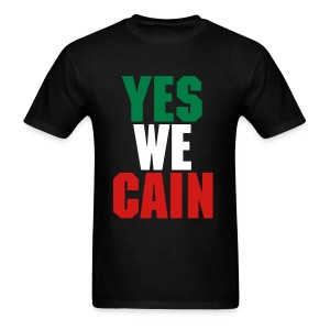 Yes We CAIN - Men's T-Shirt