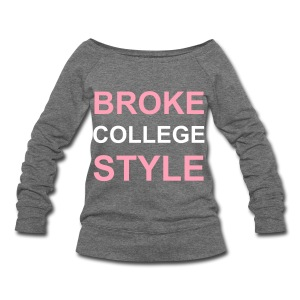 Broke College Style Off-the-Shoulder Boatneck Shirt - Women's Wideneck Sweatshirt