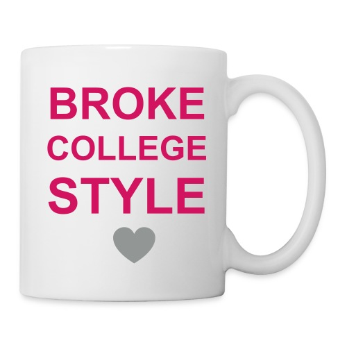 Broke College Style Mug - Porcelain White  - Coffee/Tea Mug