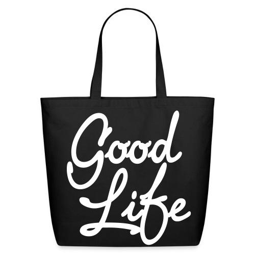 Good life bag. - Eco-Friendly Cotton Tote