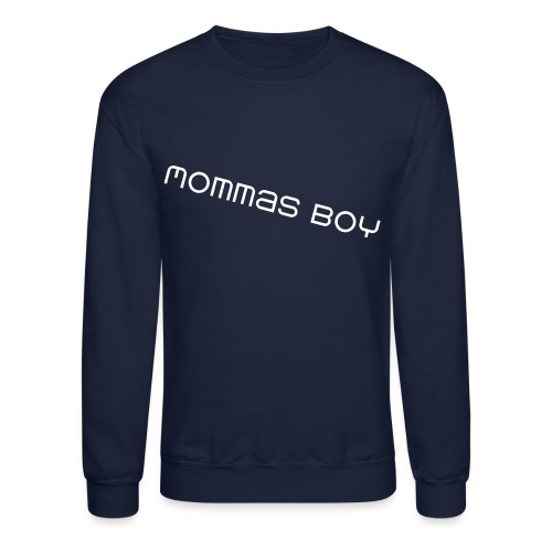 Mommas Boy pt.I - Crewneck Sweatshirt